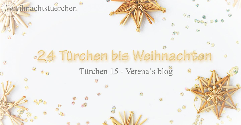 BloggerAdventskalender_Tuerchen15_verenasblog(1).jpg